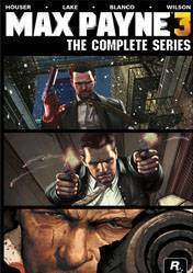 Max Payne 3 The Complete Series