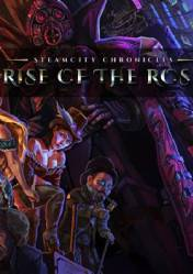 SteamCity Chronicles Rise Of The Rose